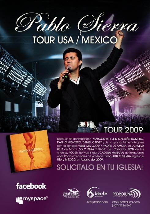 Pablo Sierra Tour USA/MEXICO AGOSTO 2009